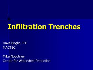 Infiltration Trenches