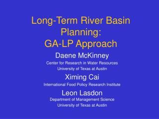 Long-Term River Basin Planning: GA-LP Approach