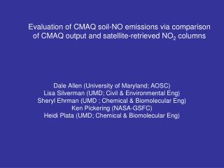 Dale Allen (University of Maryland; AOSC) Lisa Silverman (UMD; Civil & Environmental Eng)