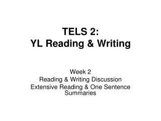 TELS 2: YL Reading & Writing