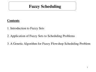 Fuzzy Scheduling
