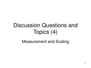 Discussion Questions and Topics (4)