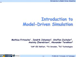 Introduction to  Model-Driven Simulation