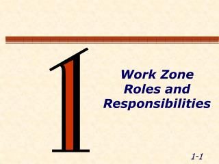 Work Zone Roles and Responsibilities