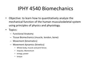 IPHY 4540 Biomechanics