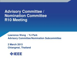 Advisory Committee / Nomination Committee R10 Meeting