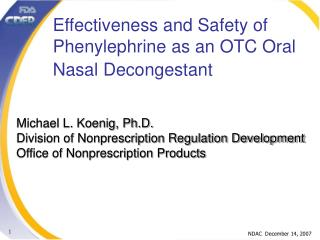 Effectiveness and Safety of Phenylephrine as an OTC Oral Nasal Decongestant