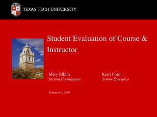Student Evaluation of Course & Instructor