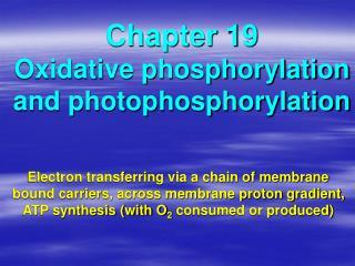 Chapter 19 Oxidative phosphorylation and photophosphorylation