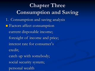 Chapter Three Consumption and Saving