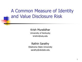 A Common Measure of Identity and Value Disclosure Risk
