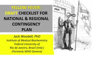 YELLOW FEVER: DRAFT  CHECKLIST FOR NATIONAL & REGIONAL CONTINGENCY  PLAN