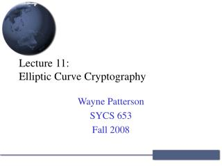 Lecture 11: Elliptic Curve Cryptography