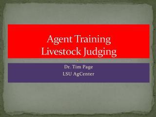 Agent Training Livestock Judging