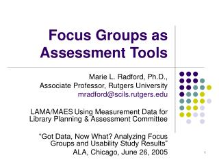 Focus Groups as Assessment Tools