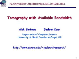 Tomography with Available Bandwidth