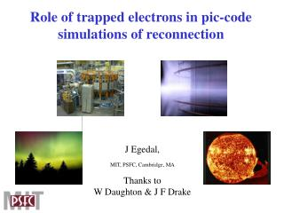 Role of trapped electrons in pic-code simulations of reconnection