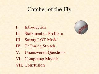Catcher of the Fly