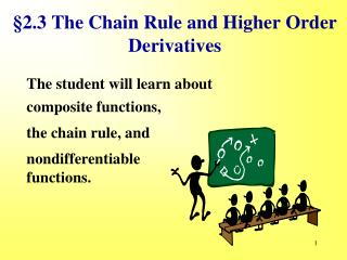 §2.3 The Chain Rule and Higher Order Derivatives