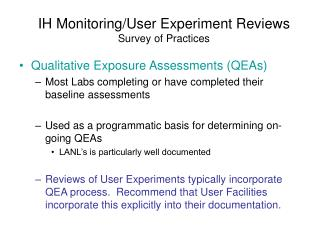 IH Monitoring/User Experiment Reviews Survey of Practices