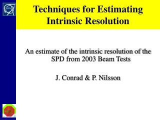 Techniques for Estimating Intrinsic Resolution