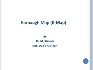 Karnaugh Map (K-Map)