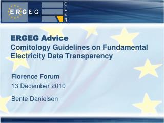ERGEG Advice  Comitology Guidelines on Fundamental Electricity Data Transparency