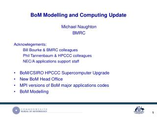 BoM Modelling and Computing Update