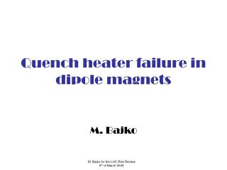 Quench heater failure in dipole magnets