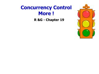 Concurrency Control More !