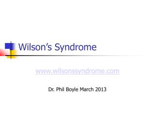 Wilson's Syndrome