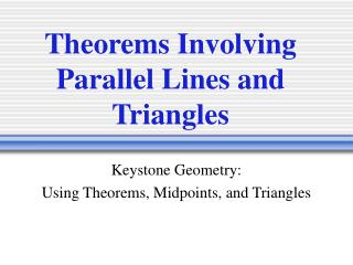 Theorems Involving Parallel Lines and Triangles