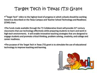 Target Tech in Texas (T3) Grant