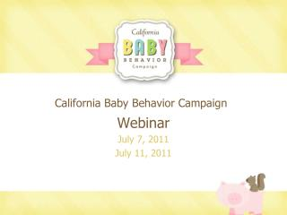 California Baby Behavior Campaign