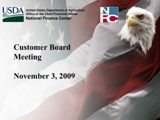 Customer Board Meeting November 3, 2009