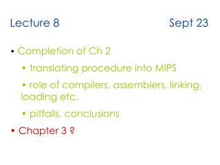 Lecture 8                                    Sept 23 Completion of Ch 2