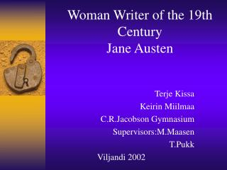 Woman Writer of the 19th Century    Jane Austen