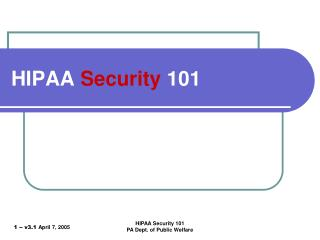 HIPAA  Security  101