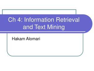 Ch 4: Information Retrieval and Text Mining