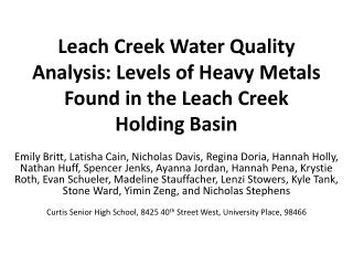 Leach Creek Water Quality Analysis: Levels of Heavy Metals Found in the Leach Creek Holding Basin
