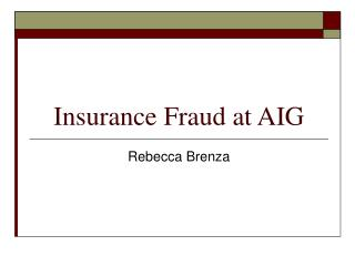 Insurance Fraud at AIG