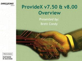 ProvideX v7.50 & v8.00 Overview