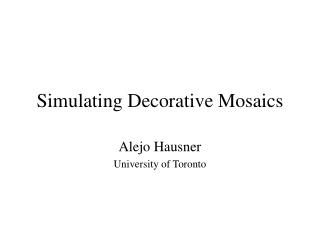 Simulating Decorative Mosaics