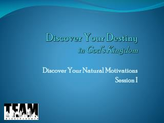 Discover Your Destiny in God's Kingdom
