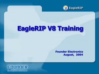 EagleRIP V8 Training