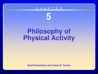 Chapter 05  Philosophy of Physical Activity