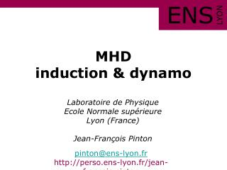 MHD induction & dynamo