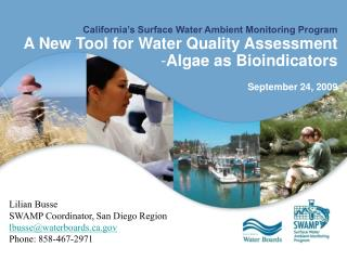 California's Surface Water Ambient Monitoring Program A New Tool for Water Quality Assessment