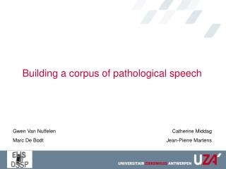 Building a corpus of pathological speech