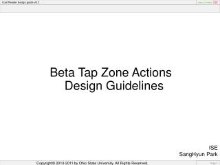 Beta Tap Zone Actions Design Guidelines